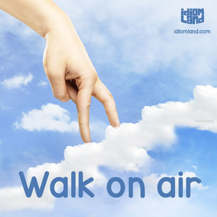 Walking on a cloud meaning